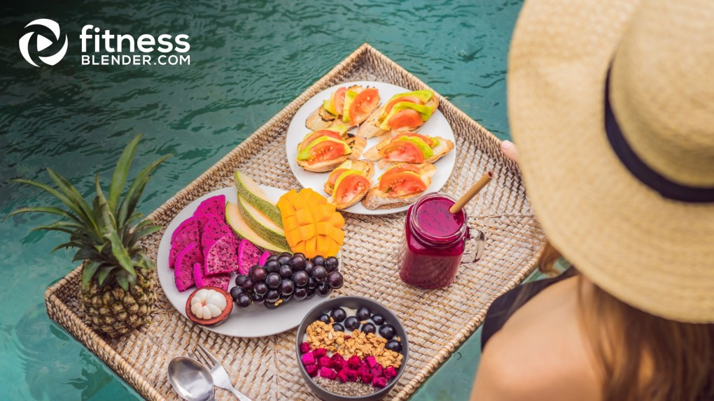 How to Maintain a Healthy Food Balance While on Vacation
