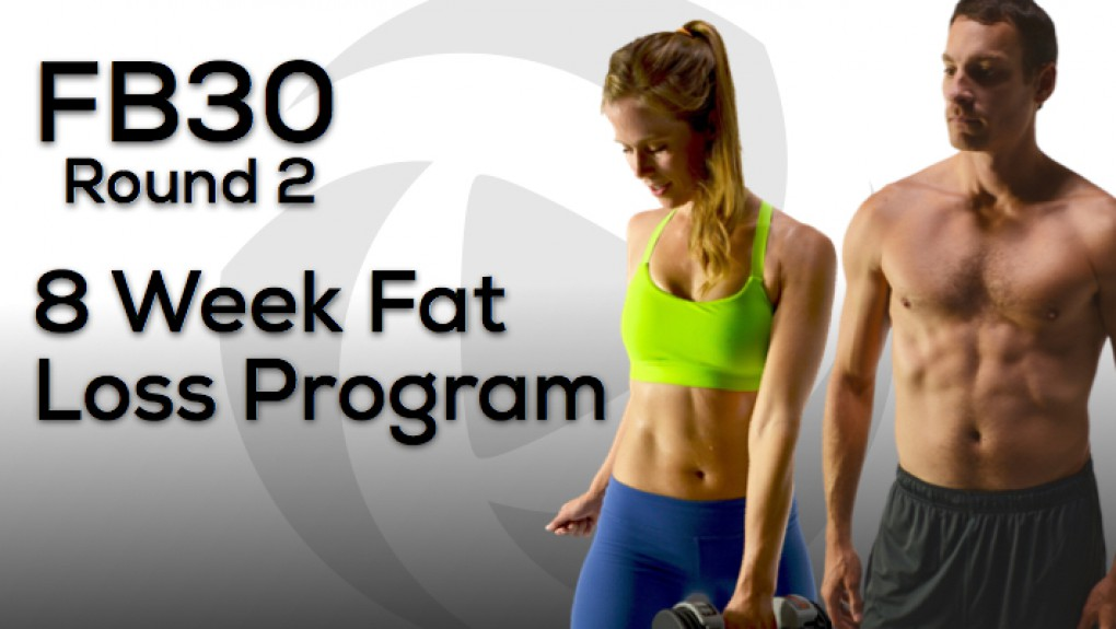 New FB30 - 8 Week Fat Loss Program for Busy People Now Available!