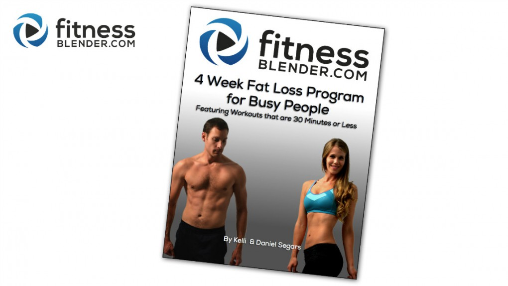 4 Week Fat Loss Program for Busy People Now Available!