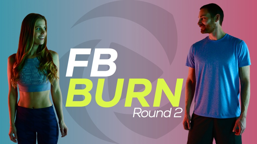 New 4 Week FB Burn Round 2 Now Available!