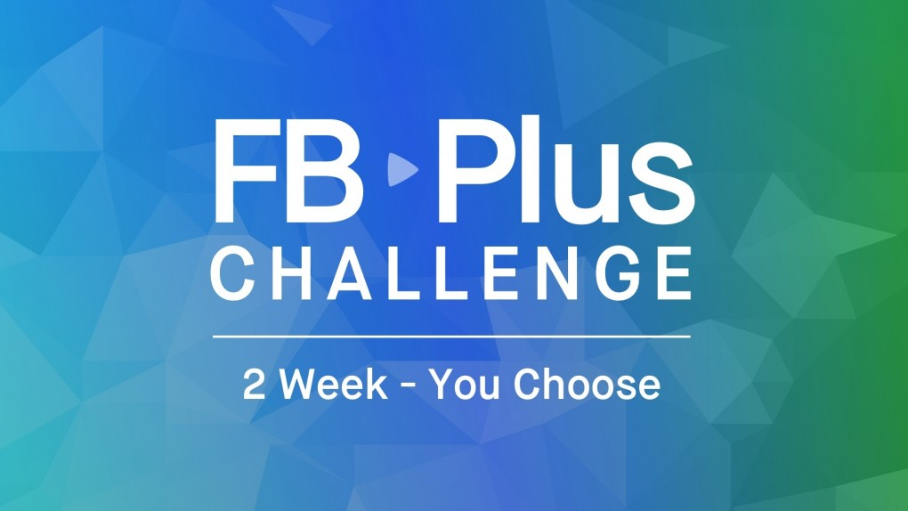 FB Plus Challenge: You Choose