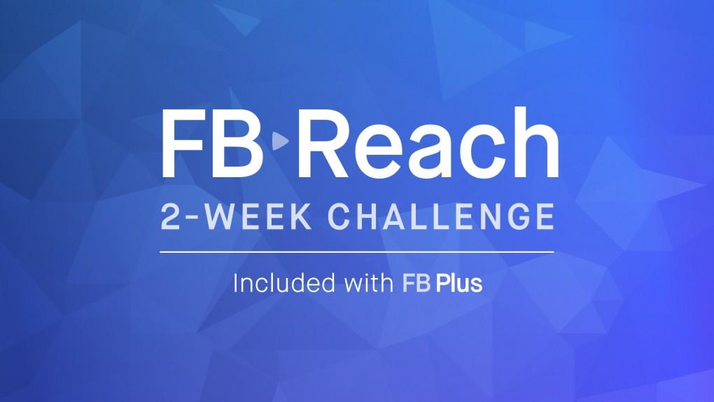 2 Week FB Reach Challenge