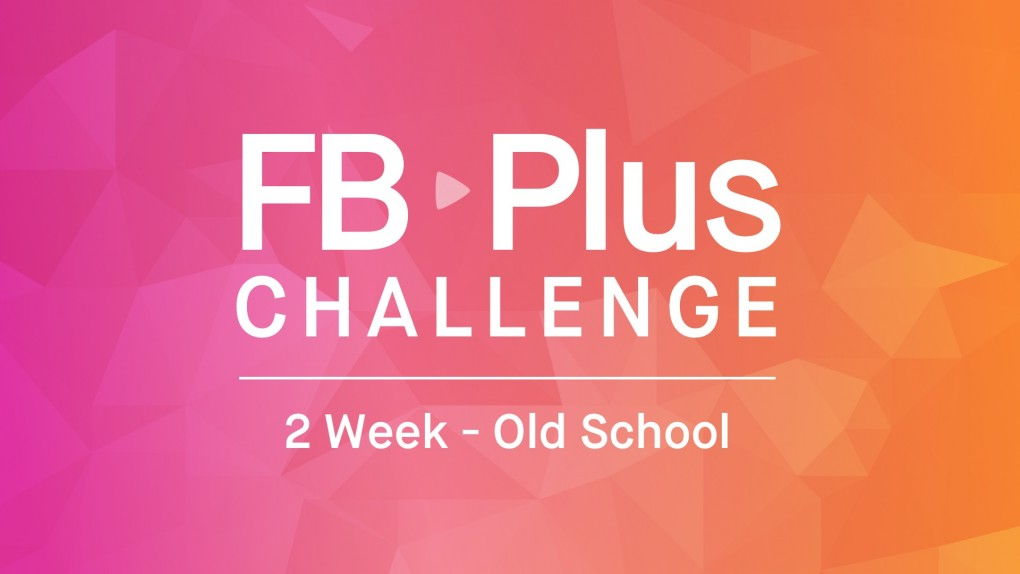 Fb Plus Challenge Fb Old School Fitness Blender