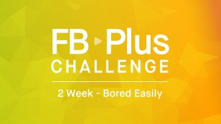 FB Plus Bored Easily - Dynamic Training for People Who Get Bored Easily