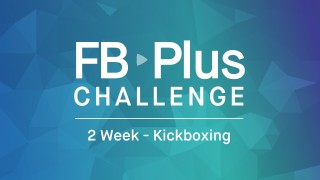 FB Plus Challenge: Kickboxing
