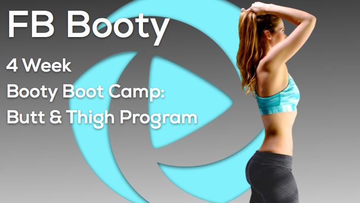 4 Week Booty Boot Camp And Thigh Program
